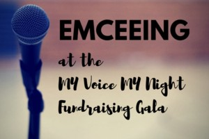My Emceeing at the MY Voice Gala